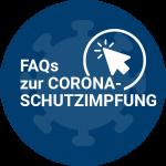 FAQs Corona-Schutzimpfung